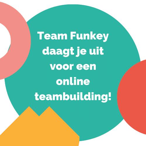 Team Funkey daagt jullie uit voor een online teambuilding!